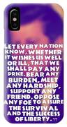 Inspirational Quotes - Motivational - John F. Kennedy 16 IPhone Case