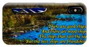 Irish Blessing - There Are Good Ships... IPhone Case