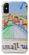 It's A Small World Entrance Original Work IPhone Case