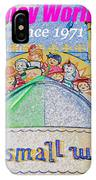 It's A Small World Poster Art IPhone Case