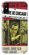 Jason Robards As Al Capone  Spanish Theatrical  Poster The St. Valentines Day Massacre 1967  IPhone Case