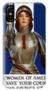 Joan Of Arc Saved France - Save Your Country IPhone X Case