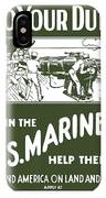 Join The Us Marines IPhone Case