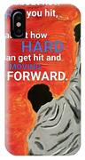 Keep Moving Forward. IPhone Case