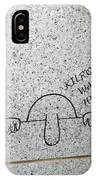 Kilroy At The World War II Memorial IPhone Case