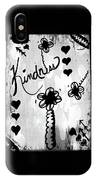 Kindness IPhone X Case