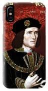King Richard IIi Of England IPhone Case