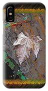 Last Leaf Standing IPhone Case
