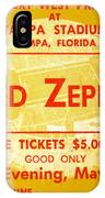 Led Zeppelin Ticket IPhone Case