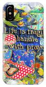 Life Is Fragile Patchwork IPhone Case