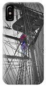 Life On The Ropes IPhone Case