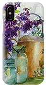 Lilacs And Ball Jars IPhone Case