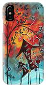 Live Life II By Madart IPhone Case