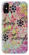 Live Love Laugh - Inspired Quotes IPhone Case