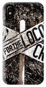 Lookout For The Locomotive IPhone Case