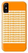 Love In Orange  IPhone Case