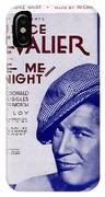 Love Me To-night IPhone Case
