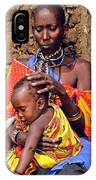 Maasai Grandmother And Child IPhone Case