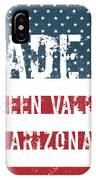 Made In Green Valley, Arizona IPhone Case
