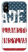 Made In Williamstown, Pennsylvania IPhone Case