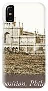 Main Building, Centennial Exposition, 1876, Philadelphia IPhone Case