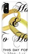 Marriage Vows IPhone Case