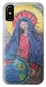 Mary, Queen Of Heaven, Queen Of Earth IPhone Case