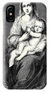 Mary With The Child Jesus IPhone Case