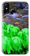Mayapples And Middle Fork  IPhone Case