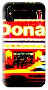 Mc Donalds On Broadway  IPhone Case