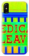 Medical Leave Art IPhone Case