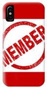 Member Ink Stanp IPhone Case
