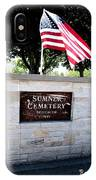 Memorial Day 2017 - Sumner W A Cemetery IPhone Case