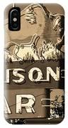 Miles City, Montana - Bison Bar Sepia IPhone Case