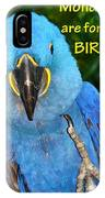 Monday For The Birds IPhone Case