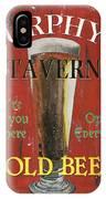 Murphy's Tavern IPhone Case