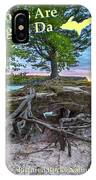 My Roots Are Strong Chapel Rock -6121 Pictured Rocks Michuigan IPhone Case