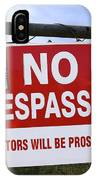 No Trespassing And ... IPhone Case
