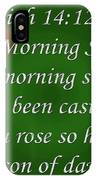 O Morning Star IPhone Case