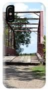 Old Alton Bridge In Denton County IPhone Case