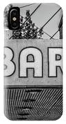 Old Bar Sign Livingston Montana Black And White IPhone Case