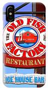 Old Fish Factory Restaurant Sign IPhone Case