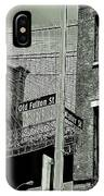 Old Fulton And Water Streets 2 IPhone Case