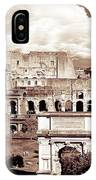 Colosseum From Roman Forums  IPhone X Case