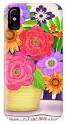 On The Bright Side - Flowers Of Faith IPhone Case