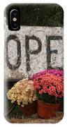 Open Sign With Flowers Fine Art Photo IPhone Case