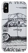 Out Of Gas Family IPhone Case