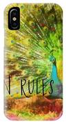 Peacock Strut Quote IPhone Case