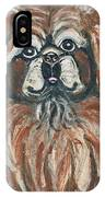 Peke For You IPhone Case