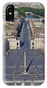 Piazza San Pietro And Colonnaded Square As Seen From The Dome Of Saint Peter's Basilica - Rome, Ital IPhone Case